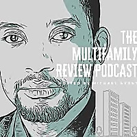 The Multifamily Review Podcast
