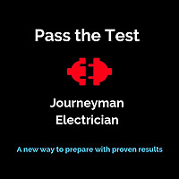 Pass the Test | Journeyman Electrician