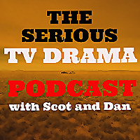 The Serious TV Drama Podcast