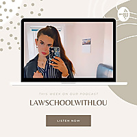 Law School with Lou