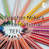 Teacher Mike's International TEFL forum