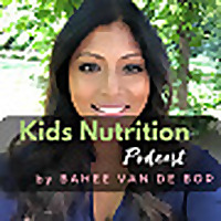 Kids Nutrition Podcast