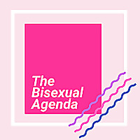 The Bisexual Agenda