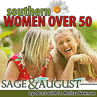 Southern Women Over 50: Sage & August