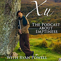 Xu, the Podcast about Emptiness
