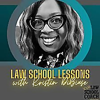 Law School Lessons with Kristin DiBiase