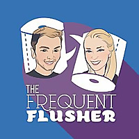 The Frequent Flusher