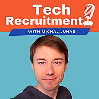 Tech Recruitment Podcast
