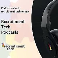 Recruitment Tech Podcasts (EN)