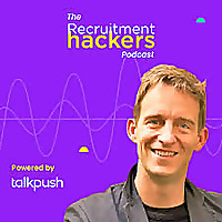 The Recruitment Hackers Podcast