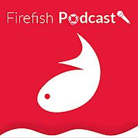 Firefish Recruitment Podcast