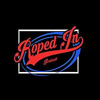 Roped In | WWE/AEW/UFC Breakdown