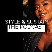 Style & Sustain - The podcast