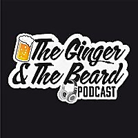 The Ginger and The Beard Podcast