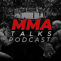 MMA Talks Podcast