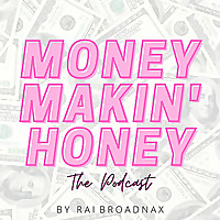 MoneyMakin' Honey