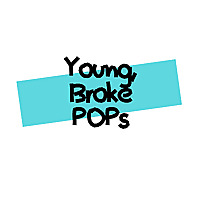 Young, Broke POPs