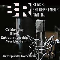 Black Entrepreneur Radio