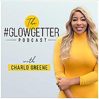 The GLOW GETTER Podcast | Business For Black Entrepreneurs