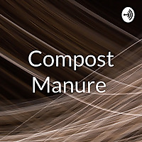 Compost Manure