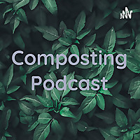 Composting Podcast