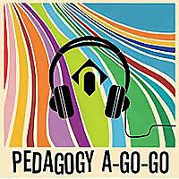 Pedagogy A-Go-Go