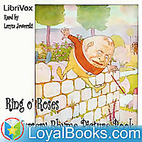 Ring o' Roses: A Nursery Rhyme Picture Book by Unknown