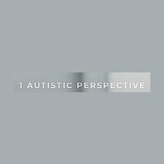 1 Autistic Perspective