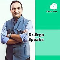 Dr.Ergo Speaks
