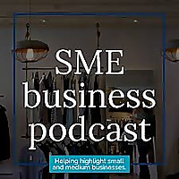 SME Business Podcast
