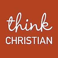 Think Christian: A Faith and Pop Culture Podcast