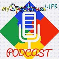 My Spectrum Life Podcast