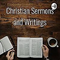 Christian Sermons and Writings