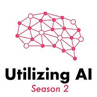 Utilizing AI | The Enterprise AI Podcast