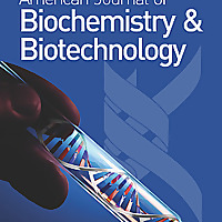 American Journal of Biochemistry and Biotechnology