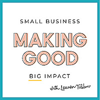 Making Good | Small Business Podcast