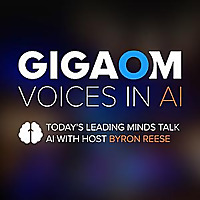 GigaOm: Voices in AI