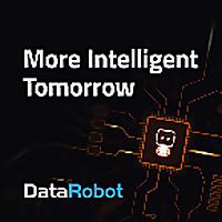 More Intelligent Tomorrow | A DataRobot Podcast