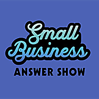 Small Business Answer Show