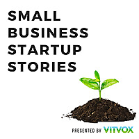Small Business Startup Stories