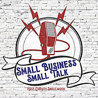 Small Business Small Talk