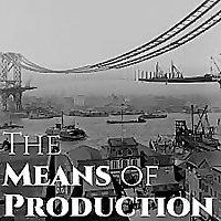 The Means of Production