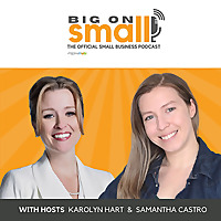 Big On Small | The Official Small Business Podcast