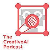 The CreativeAi Podcast