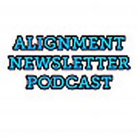 Alignment Newsletter Podcast