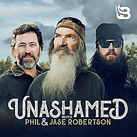 Unashamed with Phil & Jase Robertson
