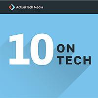 10 On Tech