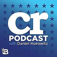The Conservative Review with Daniel Horowitz
