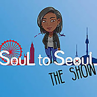 Soul to Seoul: The Show
