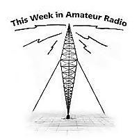 This Week in Amateur Radio